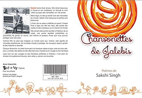 Chansonettes De Jalebis Poemes De Sakshi Singh English Edition