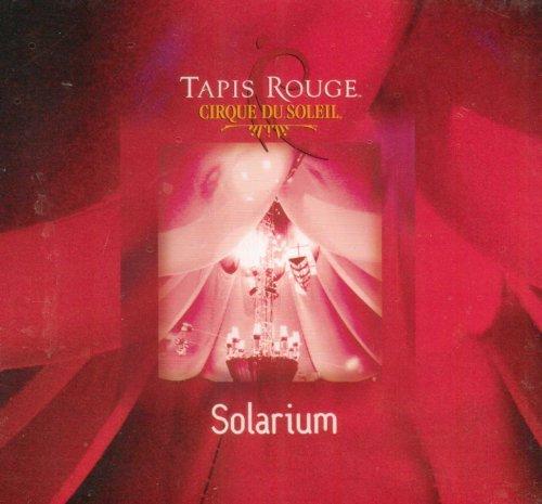 Solarium By Tapis Rouge - Cirque du Soleil (Author) (0001-01-01)