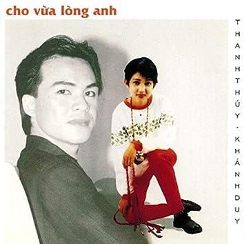 Cho Vừa Lòng Anh