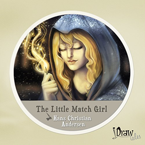 The Little Match Girl Audiobook By Hans Christian Andersen cover art