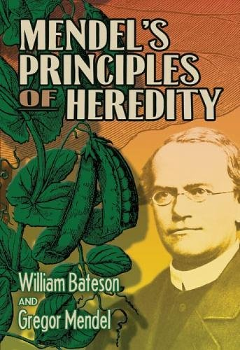 Mendel's Principles of Heredity (Dover Books on Biology)