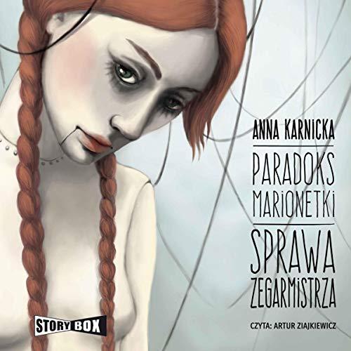 Paradoks marionetki - Sprawa Zegarmistrza audiobook cover art