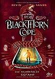 Der Blackthorn-Code – Die schwarze Gefahr (Die Blackthorn Code-Reihe, Band 2)