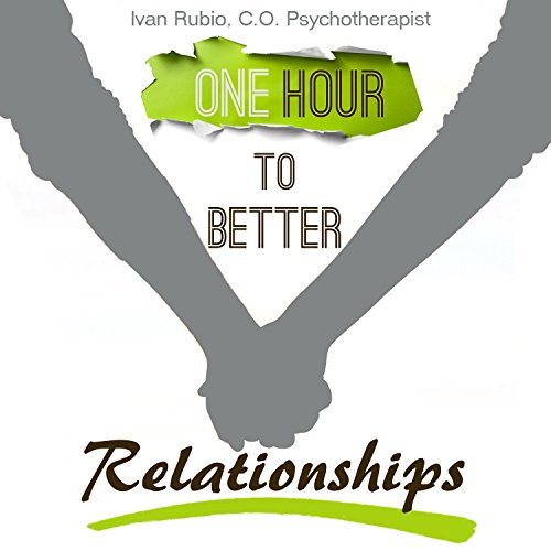 One Hour to Better Relationships audiobook cover art