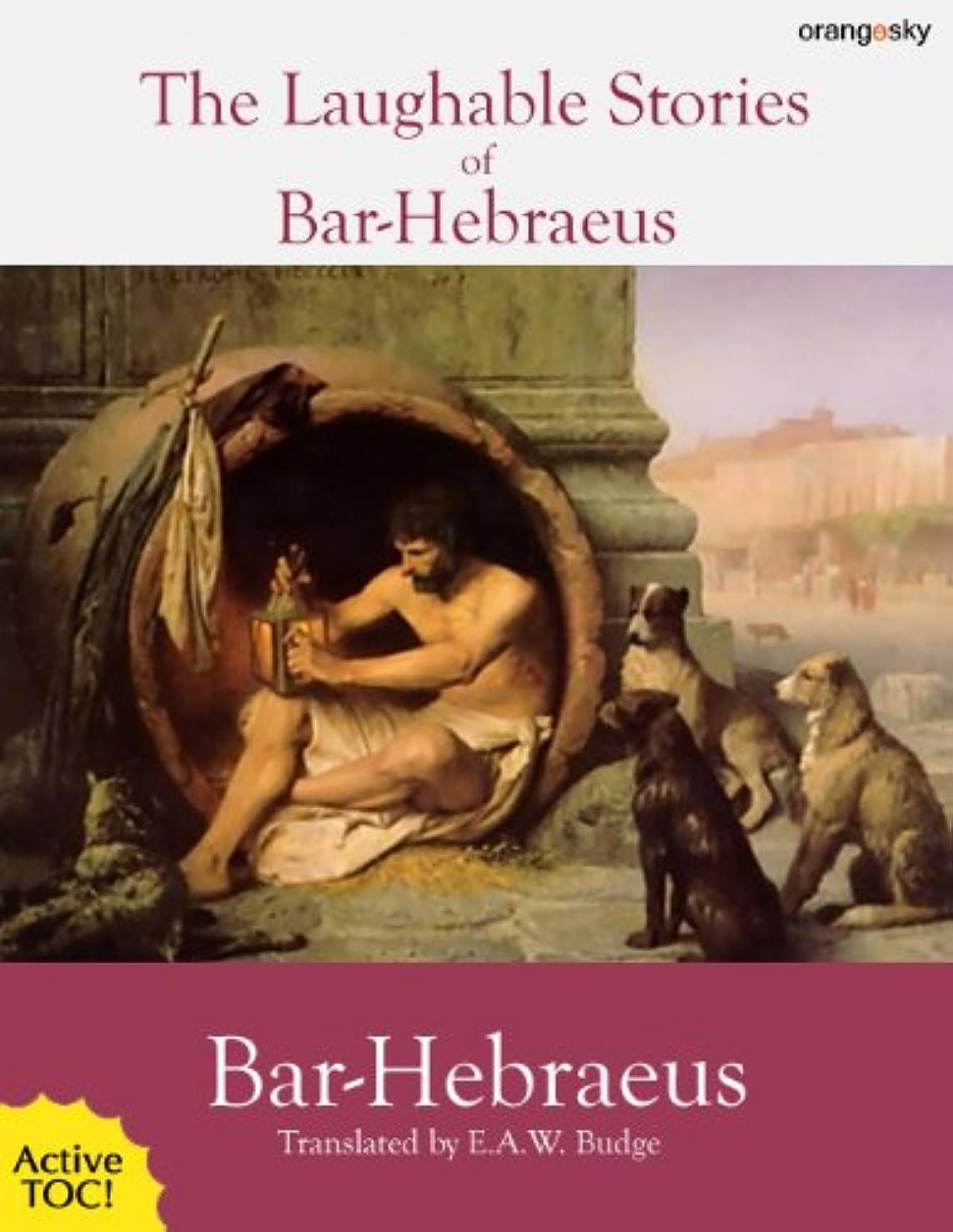 確保する船外手のひらThe Laughable Stories Collected by Mar Gregory John Bar Hebraeus (with active TOC) (English Edition)