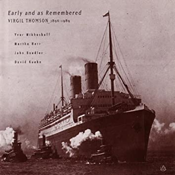 Early And As Remembered