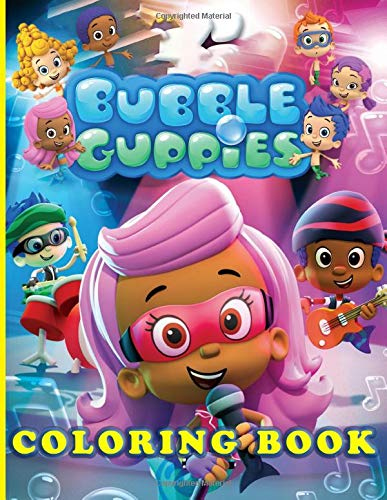 Bubble Guppies Coloring Book: Stress Relieving Adults Coloring Books! (Exclusive Illustrations)