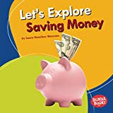 Let's Explore Saving Money (Bumba Books: A First Look at Money)