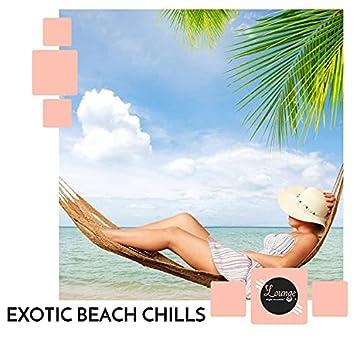 Exotic Beach Chills
