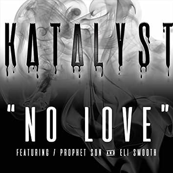 No Love (feat. Eli Smooth & Prophet Son)