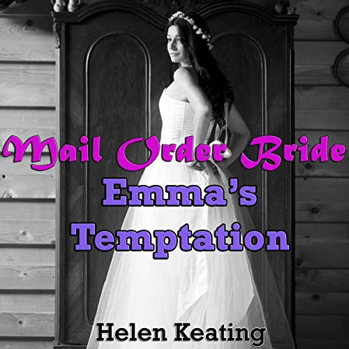 Mail Order Bride: Emma's Temptation audiobook cover art
