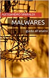 Malwares: guida all'analisi (Sicurezza informatica)