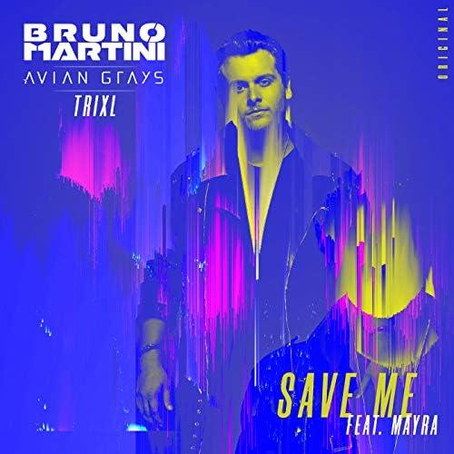 Bruno Martini, Avian Grays & TRIXL feat. Mayra