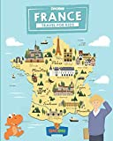 France: Travel for kids: The fun way to discover France (Travel Guide For Kids)