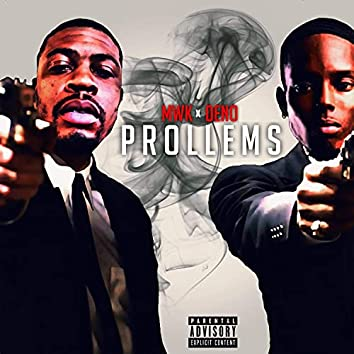 Prollems (feat. Deno)