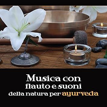 Musica con flauto e suoni della natura per ayurveda