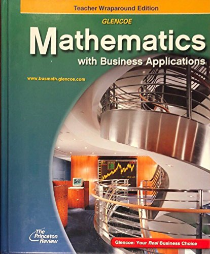 Glencoe Mathematics With Business Applications: Teacher Wraparound Edition