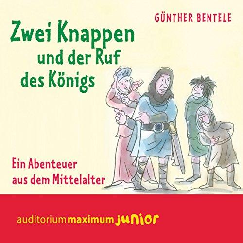 Zwei Knappen und der Ruf des Königs (Leben im Mittelalter)     Ein Abenteuer aus dem Mittelalter              By:                                                                                                                                 Günther Bentele                               Narrated by:                                                                                                                                 Thomas Krause                      Length: 2 hrs and 15 mins     Not rated yet     Overall 0.0