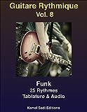 Guitare Rythmique Vol. 8: 25 Rythmes Funk
