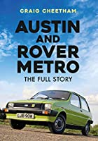 Austin and Rover Metro: The Full Story