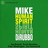 Human Spirit by Mike DiRubbo (2003-01-21)