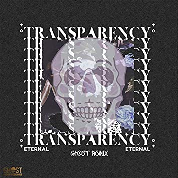 Transparency (Ghost Remix)