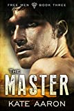 The Master (Free Men Book 3)