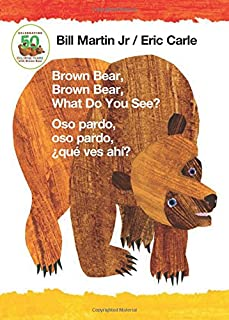 Brown Bear, Brown Bear, What Do You See? / Oso Pardo, Oso Pardo, ¿qué Ves Ahí? (Bilingual Board Book - English / Spanish)