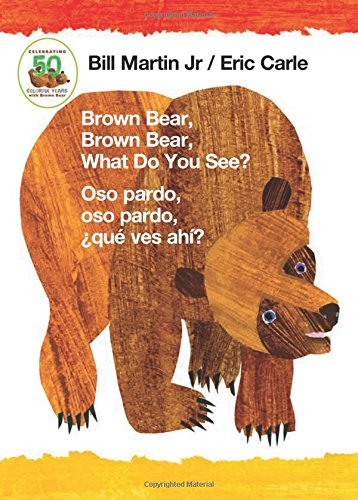 Brown Bear, Brown Bear, What Do You See? / Oso pardo, oso pardo, qu ves ah? (Bilingual board book - English / Spanish)