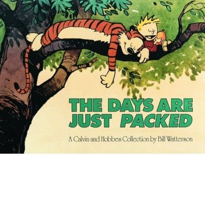 Days are Just Packed (Calvin and Hobbes (Paperback)) (Paperback) - Common