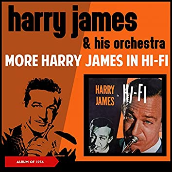 More Harry James in H-Fi (Album of 1956)