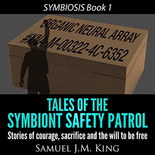 Tales of the Symbiont Safety Patrol audiobook cover art