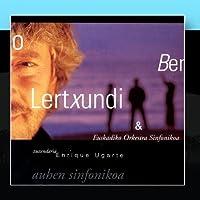 Auhen Sinfonikoa by Benito Lertxundi & Euskadiko Orkestra Sinfonikoa
