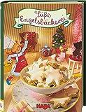 Süße Engelsbäckerei: – Ein himmlisches Backbuch