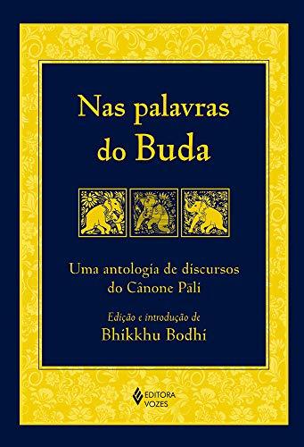 Nas palavras do Buda: Uma antropologia de discursos do Cânone Páli