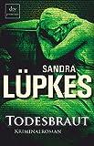 Sandra Lüpkes: Todesbraut