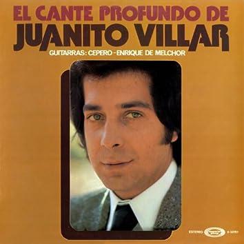 El cante profundo de Juanito Villar