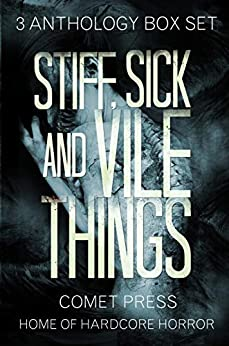 Stiff, Sick and Vile Things Box Set - Three Complete Comet Press Anthologies in the THINGS Series by [Ramsey Campbell, Graham Masterton, Tim Curran, Randy Chandler, John Shirley, C.J. Henderson, Simon Wood, Jeffrey Thomas, Fred Venturini, Cheryl Mullenax]