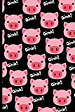 Oink!: Cute pig.Oink! Piglet Journal, Pig Notebook, Log Book, Diary, School Composition Book, Creative Writing.Cute Pigs Farm Animal.Pink.Black
