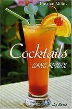 Sans Alcool (les) Cocktails de Patrice Millet