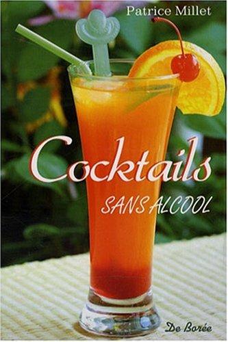 Sans Alcool (les) Cocktails