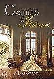 Castillo de Ilusiones (Hermanas Wilton)