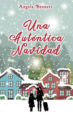 Una Auténtica Navidad de Angela Bennett
