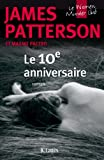 10e anniversaire (Thrillers) (French Edition)