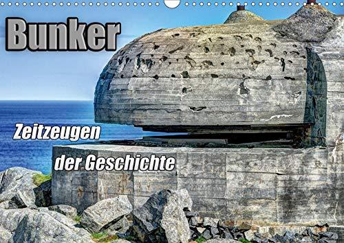 Bunker Zeitzeugen der Geschichte (Wandkalender 2020 DIN A3 quer): Bunker - Monumente aus Stahl und Beton (Monatskalender, 14 Seiten ) (CALVENDO Orte)