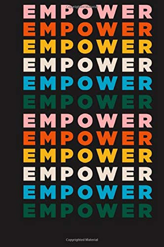 Empower Notebook: lined NoteBook / Journal / Gift , 120 blank Pages, 6x9 Inches Matte Finish
