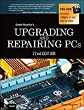 Upgrading and Repairing PCs (22nd Edition)