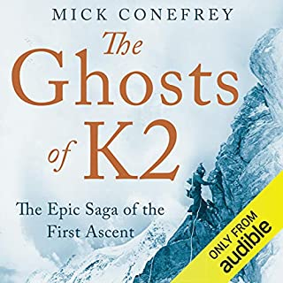 Ghosts of K2                   De :                                                                                                                                 Mick Conefrey                               Lu par :                                                                                                                                 Barnaby Edwards                      Durée : 12 h et 15 min     Pas de notations     Global 0,0