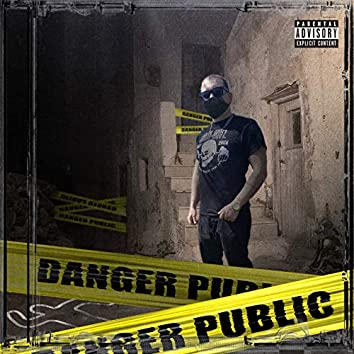 Danger Public