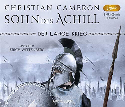 Der lange Krieg: Sohn des Achill (Die Perserkriege Bd. 1, ungekürzte Lesung auf 2 MP3-CDs)